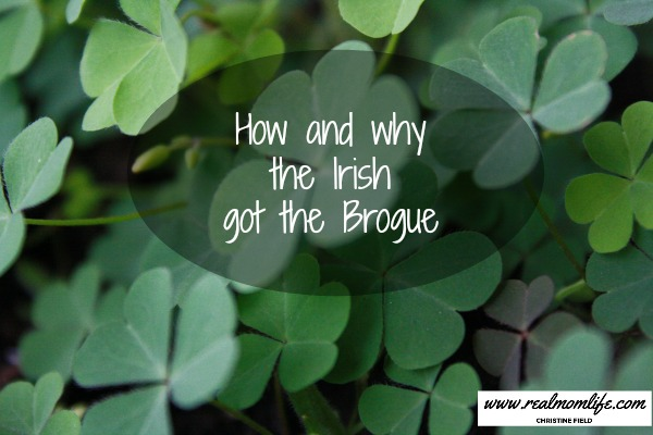 How and why the Irish got the Brogue