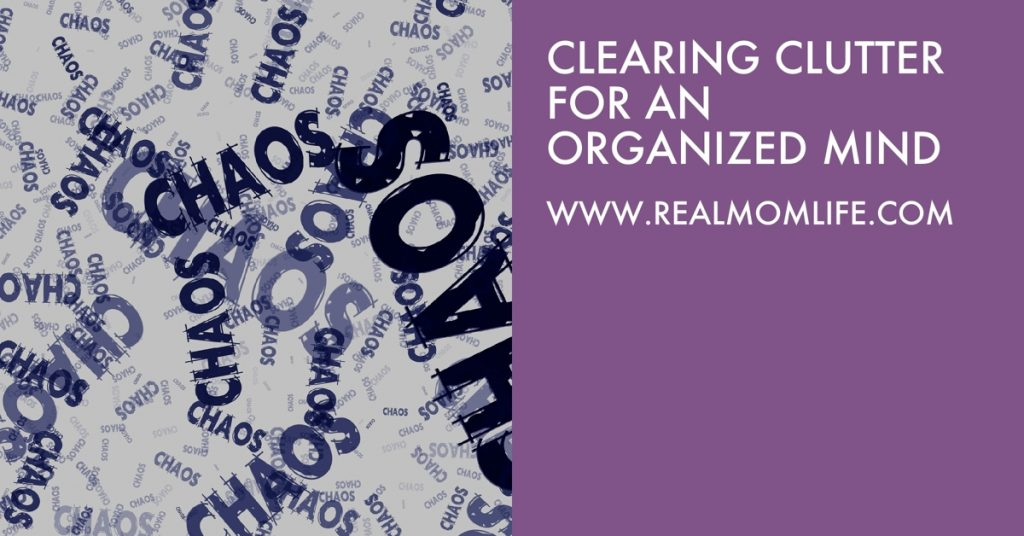 Clearing Clutter for an Organized Mind