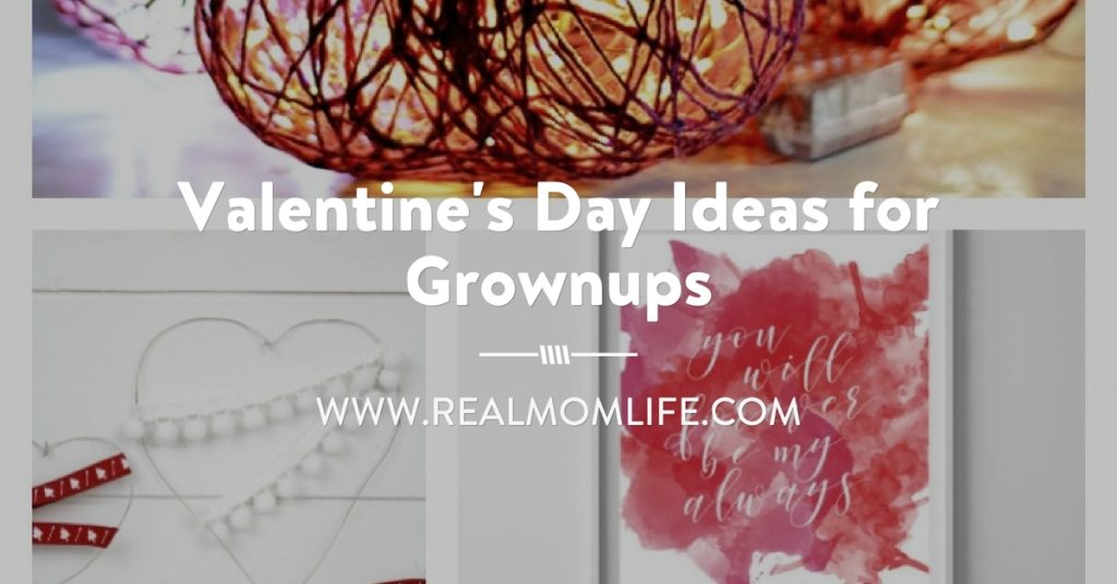 Valentine's Day Ideas for Grownups