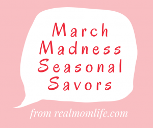 March Seasonal Savors
