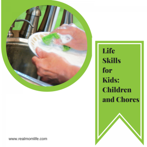 Life skills for kids children and chores