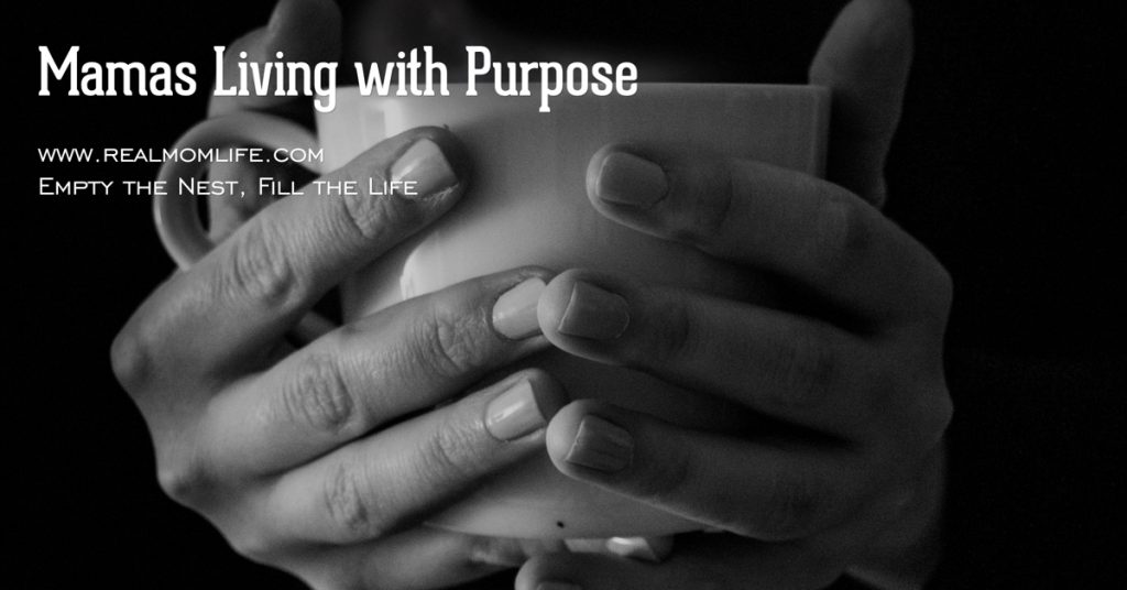What Does it Mean for Mom to Live with Purpose and Passion
