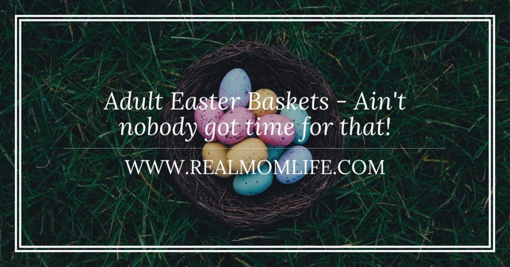Adult Easter Baskets