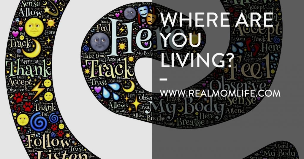 Where are you living?