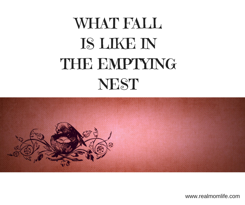 What Fall is Like in the Emptying Nest